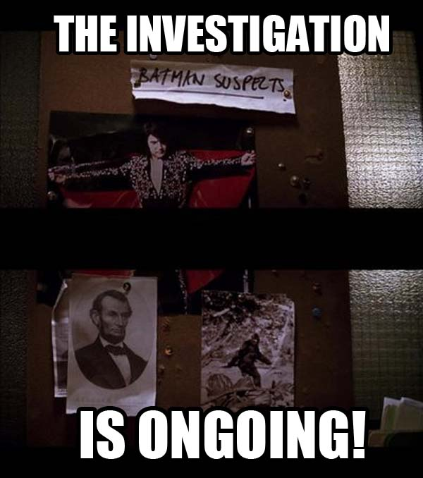INVESTIGATION ONGOING