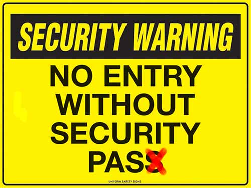 security-signage-no-entry-without-450-x-600mm