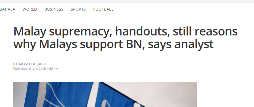 malay supremacy and handouts only BN power Screengrab from The Malaysian Insider's article