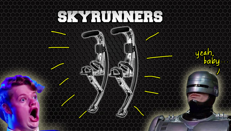 ROBOT LEGS!! (Or Skyrunners if you wanna be more specific)