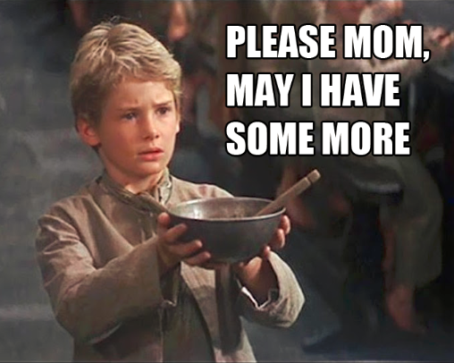 please-mom-may-i-have-more-oliver-twist-meme