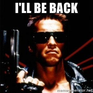 Mi nueva MOROCHA Terminator-ill-be-back-arnold-meme-300x300