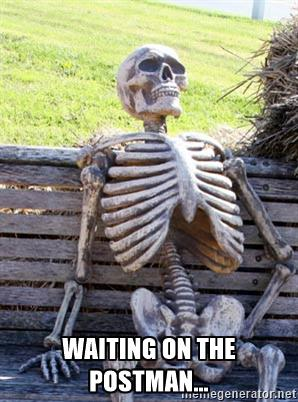 waiting on the postman meme