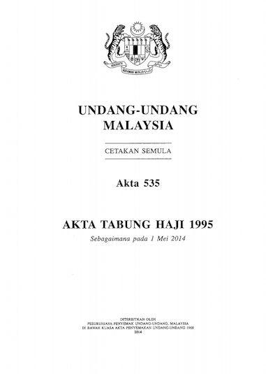 The Tabung Haji Act. Click to read the whole thing. Image from Tabung Haji