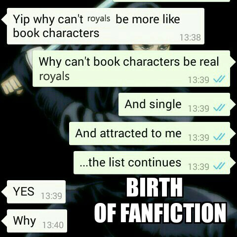 There's probably fanfiction of our royals out there somewhere. Img from Memedroid.